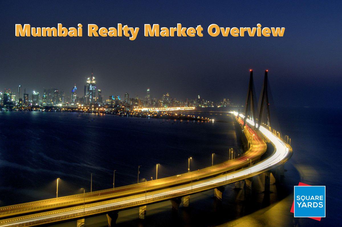 mumbai realty market Overview