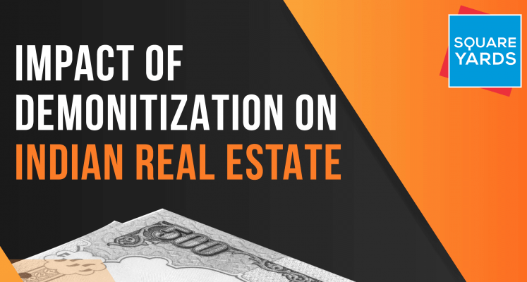Demonetization Impact on Real Estate - A White Paper by Square Yards