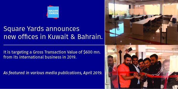 Square Yards opens new offices in Bahrain & Kuwait