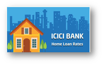 ICICI Home Loan Interest Rates