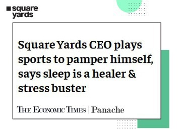 Square Yards CEO pampers himself through sports, highlights healing and stress-busting role of sleep
