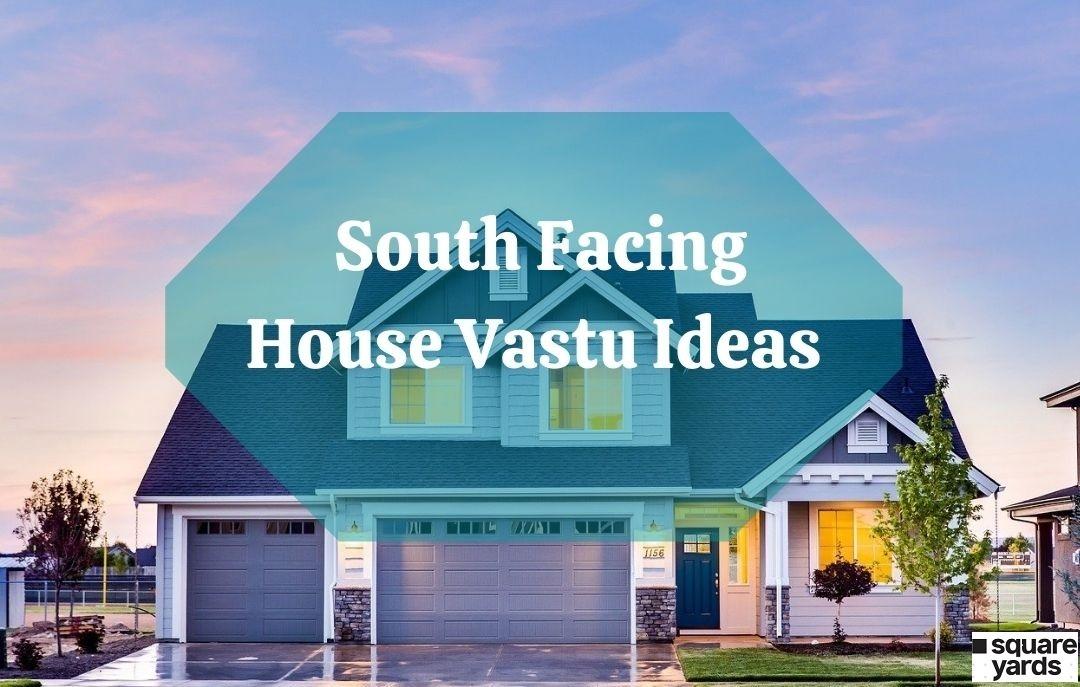 How to Improve Vastu for a South-facing Home?