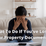 What To Do If You've Lost Your Property Documents