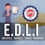 EDLI - Employees Deposit Linked Insurance Scheme