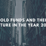 Gold funds and their future