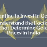 Factors to invest in gold