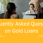 Questions on Gold Loans